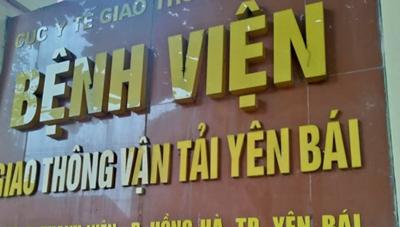 Khởi tố Giám đốc Bệnh viện GTVT Yên Bái tội gian lận bảo hiểm y tế