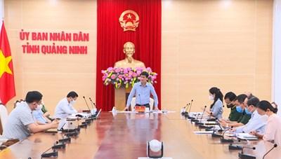 Quảng Ninh: Họp trực tuyến triển khai công tác phòng, chống dịch Covid-19