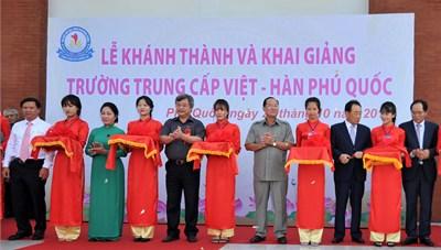 Khánh thành trường trung cấp Việt - Hàn đầu tiên tại Phú Quốc