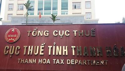 Thanh Hoá: Cục Thuế truy thu thuế không đúng quy định