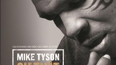 Hồi ký của 'tay đấm' Mike Tyson ra mắt độc giả Việt Nam