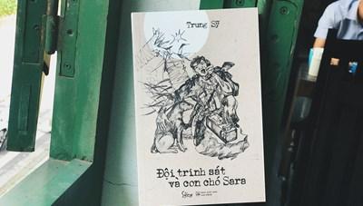 Ra mắt cuốn tiểu thuyết 'Đội trinh sát và con chó Sara'