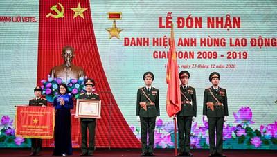 Tổng Công ty Mạng lưới Viettel đón nhận danh hiệu Anh hùng Lao động