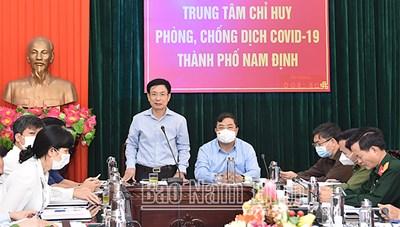 Ổ dịch mới ở TP Nam Định: Chủ tịch tỉnh kêu gọi cấp dưới bình tĩnh