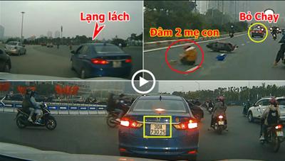 [VIDEO] Ô tô 4 chỗ lạng lách, tông ngã 2 mẹ con đi xe máy rồi bỏ chạy