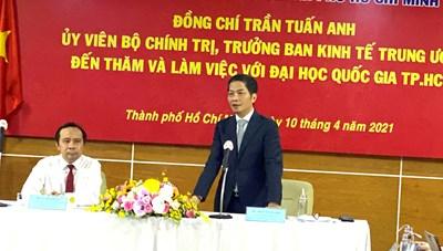 Trưởng ban Kinh tế TW Trần Tuấn Anh làm việc với ĐHQG TP HCM