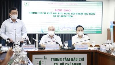 TP HCM không né tránh vụ việc đại biểu Phạm Phú Quốc mang hai quốc tịch