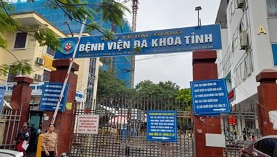 Hàng loạt sai phạm tại Bệnh viện đa khoa tỉnh Bắc Giang