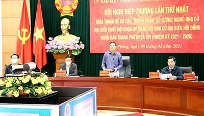 Hải Phòng: Hội nghị Hiệp thương lần thứ nhất bầu cử đại biểu Quốc hội, HĐND TP nhiệm kỳ 2021 – 2026
