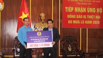 Tổng LĐLĐ Việt Nam ủng hộ 1 tỷ đồng cho người dân Quảng Nam