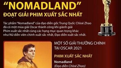 [Infographics] Oscar 2021: 'Nomadland' đoạt giải Phim xuất sắc nhất