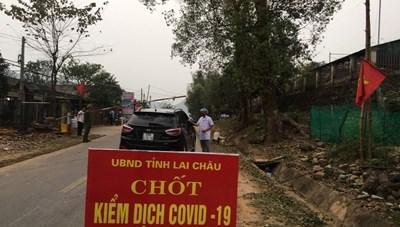 Lai Châu: Duy trì 69 tổ chốt chặn, phòng chống dịch tại cửa khẩu phụ, lối mở biên giới