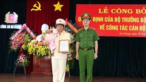 Phó Giám đốc Công an Cần Thơ được bổ nhiệm Giám đốc Công an tỉnh An Giang