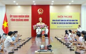 Quảng Ninh: Bổ nhiệm, luân chuyển lãnh đạo một số sở, ngành