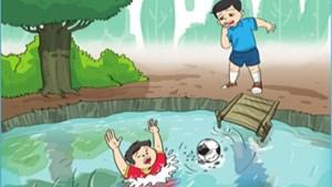 Hạn chế tai nạn đuối nước ở trẻ em