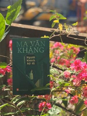 'Người khách kỳ dị' của nhà văn Ma Văn Kháng