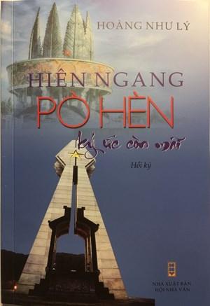 Ra mắt cuốn hồi ký Hiên ngang Pò Hèn - Ký ức còn mãi