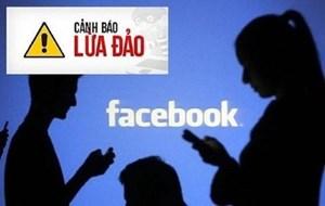 Cảnh báo 'thủ thuật' lừa tiền người dùng Facebook