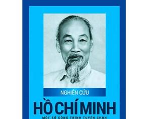 'Nghiên cứu Hồ Chí Minh - Một số công trình tuyển chọn'