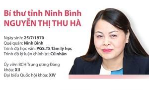 [Infographics] Tiểu sử tân Bí thư Tỉnh ủy Ninh Bình Nguyễn Thị Thu Hà