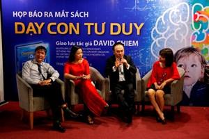 Chuyên gia giáo dục quốc tế David Chiem về nước tư vấn cách dạy con tư duy