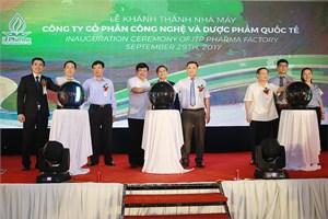 Công ty Cổ phần ITP PHARMA khánh thành nhà sản xuất mới