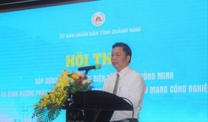 Quảng Nam: Xây dựng chính quyền điện tử, đô thị thông minh