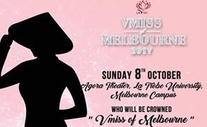 Hé lộ 8 thí sinh xuất sắc vào chung kết 'VMISS of Melbourne 2017'