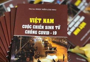 Việt Nam - Cuộc chiến sinh tử chống Covid-19