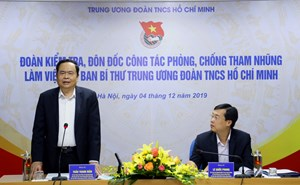 BẢN TIN MẶT TRẬN: Ban Chỉ đạo TƯ về phòng, chống tham nhũng làm việc với Ban Bí thư TƯ Đoàn TNCS Hồ Chí Minh