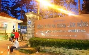 Thanh tra vào cuộc vụ thai nhi tử vong tại bệnh viện Lâm Đồng