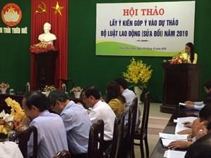 Thừa Thiên - Huế: Lấy ý kiến góp ý dự thảo Bộ luật Lao động 'sửa đổi' năm 2019