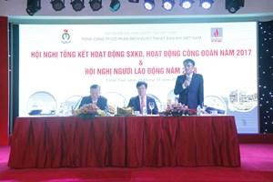 Tổng Công ty CP DVKT tổ chức thành công Hội nghị tổng kết hoạt động sản xuất kinh doanh, hoạt động công đoàn năm 2017 và Hội nghị người lao động năm 2018