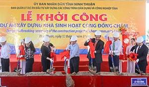 Ninh Thuận: Khởi công xây dựng Nhà sinh hoạt cộng đồng Chăm thôn Bàu Trúc