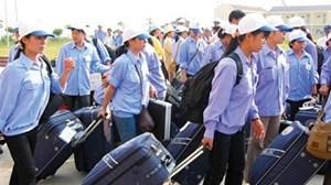 Siết chặt điều kiện cấp phép đưa người lao động đi làm việc nước ngoài