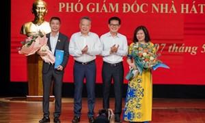 Nhà hát Kịch Hà Nội có thêm 2 tân Phó Giám đốc