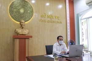 Quảng Nam: Sở Nội vụ ứng dụng CNTT họp trực tuyến theo chỉ đạo của Thủ tướng