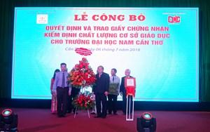 ĐH Nam Cần Thơ nhận giấy chứng nhận kiểm định chất lượng cơ sở giáo dục