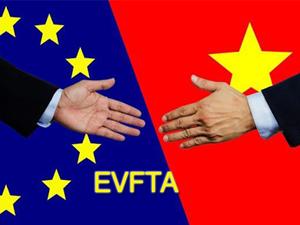 Hiệp định thương mại tự do EVFTA: Chớp thời cơ để bứt phá