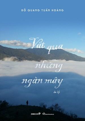 'Vắt qua những ngàn mây' - khao khát gìn giữ vẻ đẹp của đất nước