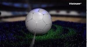 [VIDEO] Giải World Cup lần đầu tiên tổ chức tại Nga