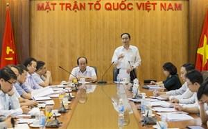 BẢN TIN MẶT TRẬN: Đẩy nhanh tiến độ thực hiện Quy chế phối hợp giữa Chính phủ và UBTƯ MTTQ Việt Nam