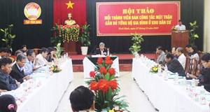 Bình Định: Mỗi thành viên Ban Công tác Mặt trận gắn bó từng hộ gia đình ở khu dân cư
