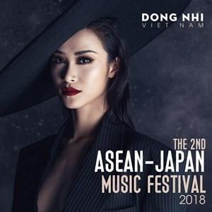 Ca sĩ Đông Nhi sẽ tham dự Đại nhạc hội ASEAN - Nhật Bản