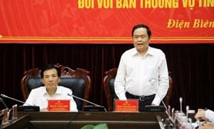 BẢN TIN MẶT TRẬN: Chủ tịch Trần Thanh Mẫn làm việc với Ban Thường vụ Tỉnh ủy Điện Biên