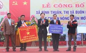 Đắk Lắk: Xã Bình Thuận đón nhận Bằng công nhận đạt chuẩn nông thôn mới