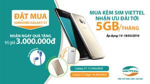 Đặt Galaxy S7, S7 Edge nhận ưu đãi 'khủng' từ Viettel