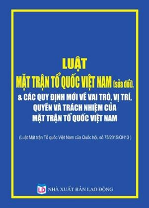 Đề cương giới thiệu Luật Mặt trận Tổ quốc Việt Nam (Sửa đổi)-(kỳ 2)