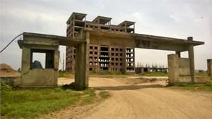 Dự án Đại học Hoa Lư (Ninh Bình): Bỏ hoang công trình nghìn tỷ