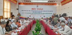 Hội thảo báo Đảng miền Trung và Tây Nguyên về nông dân trong thời kỳ hội nhập